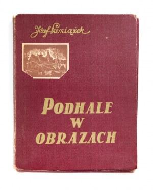 Józef Pieniążek (1888-1953), Podhale w obrazach, 1937
