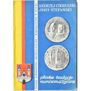 A. Ciesiulski, J. Stefański, Płockie tradycje numizmatyczne, Płock 1990