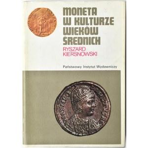 Ryszard Kiersnowski, Moneta w kulturze Wieków Średnich, PIW, Warszawa 1988