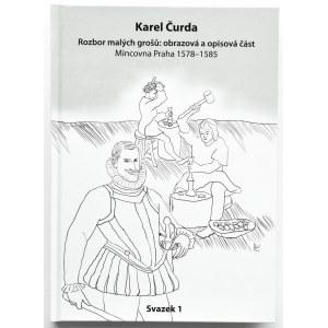 Karel Curda, Analiza małych groszy, Mennica Praga 1578-1585, Havirov 2019