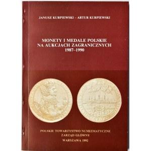 J. Kurpiewski, A. Kurpiewski, Monety i medale polskie na aukcjach zagranicznych 1987-1990, Warszawa 1992