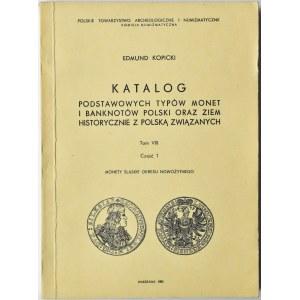 Kopicki E., Monety śląskie okresu nowożytnego, tom VIII, część 2, Warszawa 1983