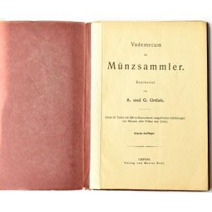A. u. G. Ortleb, Vademecum für Münzsammler, Leipzig 1900