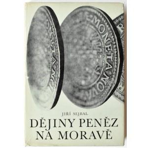 Jiří Sejbal, Dějiny penez na Morawě, Blok 1979