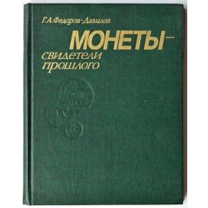 G.A. Fedorow-Dawidow, Monety świadkowie przeszłości, Moskwa 1985