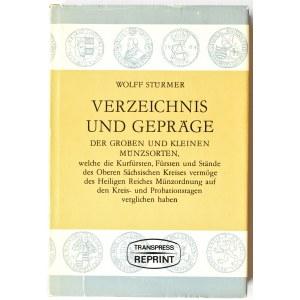 W. Sturmer, Verzeichnis und gepräge der Groben und Kleinen Münzsorten, reprint z 1572, Lipsk