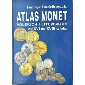 Henryk Radzikowski, Atlas monet polskich i litewskich od XVI do XVIII wieku, Limba, Warszawa 2008