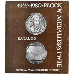 J. Stefański, Płock w medalierstwie 1945-1980, katalog, Płock 1981