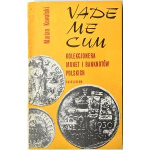 M. Kowalski, Vademecum kolekcjonera monet i banknotów, Ossolineum, Wrocław 1980