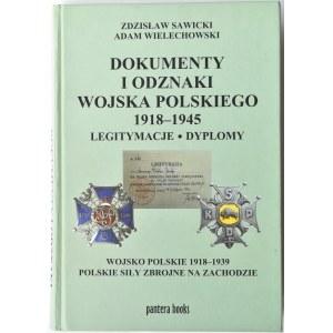Z. Sawicki, A. Wielechowski, Dokumenty i odznaki Wojska Polskiego 1918-1945... (+)