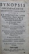 SYNOPSIS OECVMENICORVM ORIENTALIVM CONCILIORVM. Authore P. F. BONAVENTVRA S. ELIA...