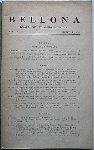 BELLONA. Londyn 1963. Rok XLV. Zeszyt I i II. Wyd. , druk i format jw. s. 136. Brosz. wyd...