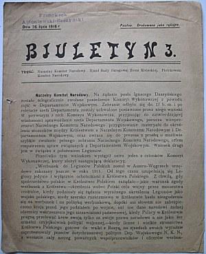 BIULETYN N. 3. Dnia 26 lipca 1916 r. Poufne. Drukowane jako rękopis. Treść : Naczelny komitet Narodowy...