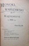 MONOKL WARSZAWSKI. Kalendarzyk na 1901 rok. W-wa. Wydawnictwo Kuryera Świątecznego. Druk. W. i S-ki...