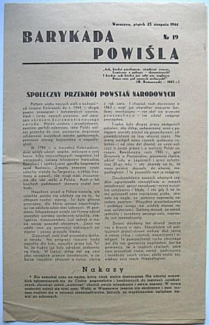 BARYKADA POWIŚLA. W-wa, piątek 25 sierpnia 1944. Nr 19. Format 19/30 cm. s.4...