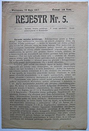 REJESTR Nr . 5. Warszawa, 10 mają 1917. Treść : Sprawa wojska polskiego. Z prasy ugodowej...