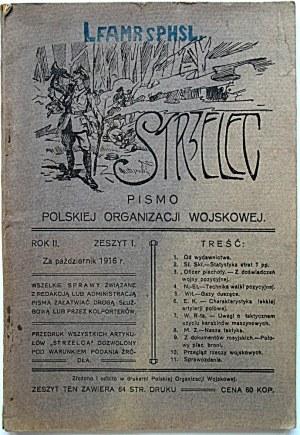 STRZELEC. Miesięcznik. Pismo Polskiej Organizacji Wojskowej. [Lwów]. Za październik 1916 r. Rok II. Zeszyt I...