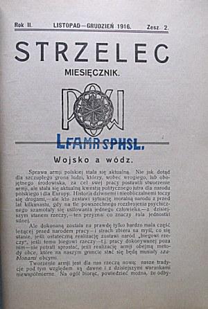 STRZELEC. Za listopad - grudzień 1916 r. Rok II. Zeszyt 2. Format jw. s. 47. Brosz. wyd...