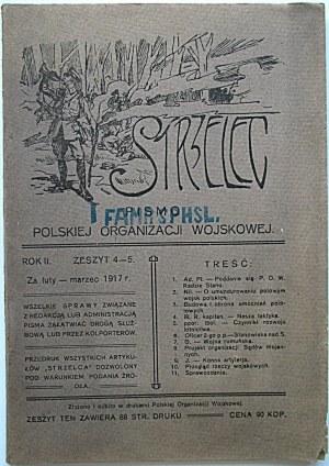 STRZELEC. Za luty - marzec 1917 r. Rok II (???). Zeszyt 4 - 5. Format jw. s. 88. Brosz. wyd. Nadruk jw...