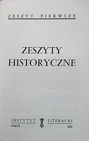 ZESZYTY HISTORYCZNE. Paryż 1962. Zeszyt pierwszy. Wyd. Instytut Literacki. Format 15/23 cm. s. 236, [2] k...