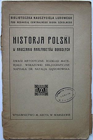 HISTORJA POLSKI w nauczaniu analfabetów dorosłych. Uwagi metodyczne. Rozkład materjału...