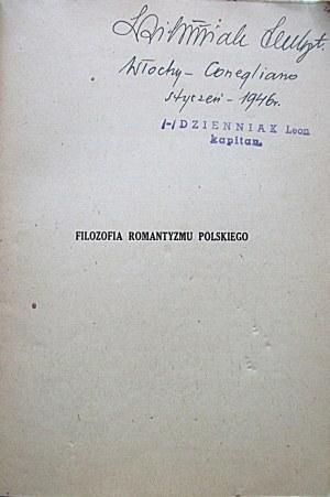 BRZOZOWSKI STANISŁAW. Filozofia romantyzmu polskiego. Rzym 1945. Biblioteka Orła Białego...