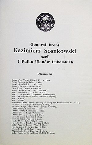 [SOSNKOWSKI KAZIMIERZ]. Generał Broni Kazimierz Sosnkowski Szef 7 Pułku Ułanów Lubelskich. Londyn 1970. Wyd...