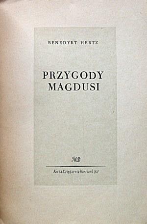 HERTZ BENEDYKT. Przygody Magdusi. W-wa 1957. Wyd...