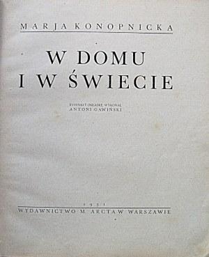 KONOPNICKA MARJA. W domu i w świecie. Rysunki i okładkę wykonał Antoni Gawiński. W-wa 1931. Wyd., i druk M...