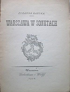 RABSKA ZUZANNA. Warszawa w sonetach. W-wa 1916. Wyd. GiW. Druk. Wł. Łazarskiego. Format 13/19 cm. s. 26, [2]...