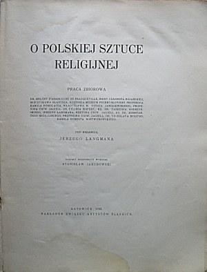 O POLSKIEJ SZTUCE RELIGIJNEJ. Praca zbiorowa. Pod redakcją Jerzego Langmana...