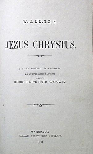 DIDON H. Jezus Chrystus. Tom I - II. Z 20-go wydania francuskiego...