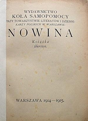 [NOWINA]. Wydawnictwo Koła Samopomocy przy Towarzystwie Literatów i Dziennikarzy Polskich w Warszawie. Nowina...