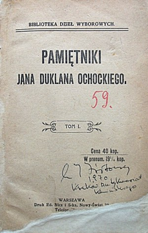 OCHOCKI JAN DUKLAN. Pamiętniki [...]. Tom I - IV. W-wa [1910] Biblioteka Dzieł Wyborowych. Druk Ed...