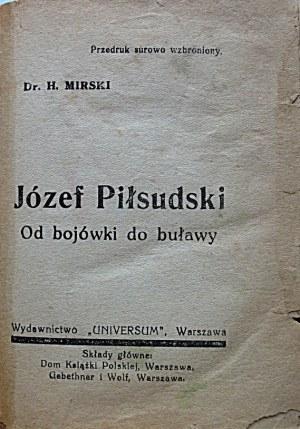 [ PIŁSUDSKI JÓZEF - LEGIONY - WOJNA 1920 R.].[KLOCEK]. Zawiera : MIRSKI H. - pseudonim, naprawdę ...