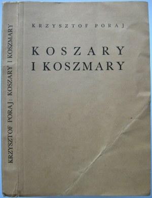 PORAJ KRZYSZTOF. Koszary i koszmary. Lwów/Warszawa [1938]. Wyd., i druk Księgarnia Polska Bernard Połoniecki...