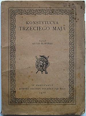 ŚLIWIŃSKI ARTUR. Konstytucya Trzeciego Maja. Napisał [...]. W-wa 1916. Wyd...