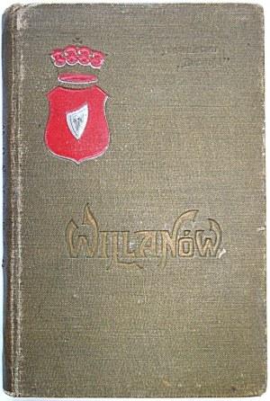 CZAJEWSKI W. Willanów. Opracował [...]. Wydanie drugie poprawione i uzupełnione. W-wa 1903. Wydanie i druk...