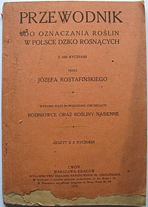 ROSTAFIŃSKI JÓZEF. Przewodnik do oznaczania roślin w Polsce dziko rosnących. Z 440 rycinami. Przez [...]...