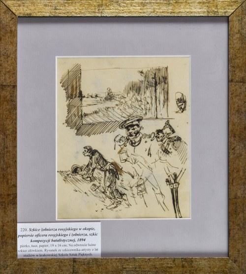 Stanisław KAMOCKI (1875-1944), Szkice żołnierza rosyjskiego w okopie, popiersie oficera rosyjskiego i żołnierza, szkic kompozycji batalistycznej, 1894(?)