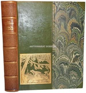 WEYSSENHOFF- SOBÓL I PANNA Cykl myśliwski wyd. 1913r.