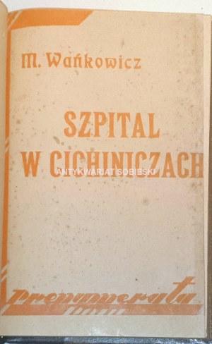 WAŃKOWICZ - SZPITAL W CICHINICZACH wyd. 1935 kresy