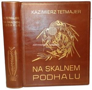 TETMAJER- NA SKALNEM PODHALU wyd. 1914, ILUSTRACJE LEONA WYCZÓŁKOWSKIEGO