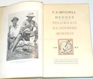 HEDGES- POLOWANIE NA POTWORY MORSKIE wyd. 1927
