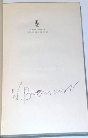 BRONIEWSKI- WIERSZE ZEBRANE  autograf autora