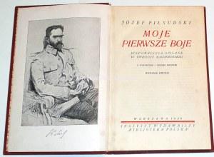 PIŁSUDSKI- MOJE PIERWSZE BOJE wyd. 1926