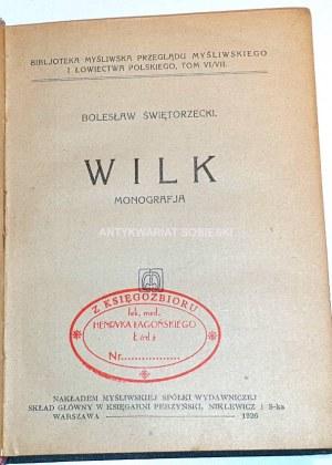 ŚWIĘTORZECKI - WILK MONOGRAFJA wyd.1926