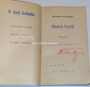 WAŃKOWICZ - ATLANTYK - PACYFIK dedykacja autora
