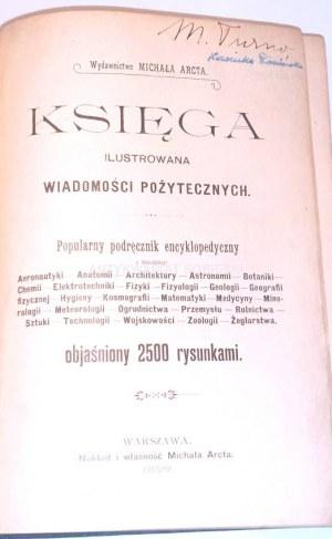 KSIĘGA ILUSTROWANA WIADOMOŚCI POŻYTECZNYCH Warszawa 1899
