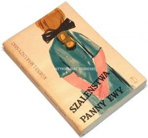 MAKUSZYŃSKI- SZALEŃSTWA PANNY EWY wyd. 1957